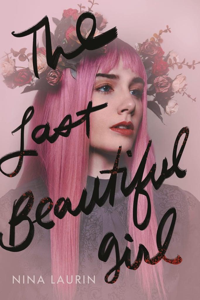 The Last Beautiful Girl by Nina Laurin