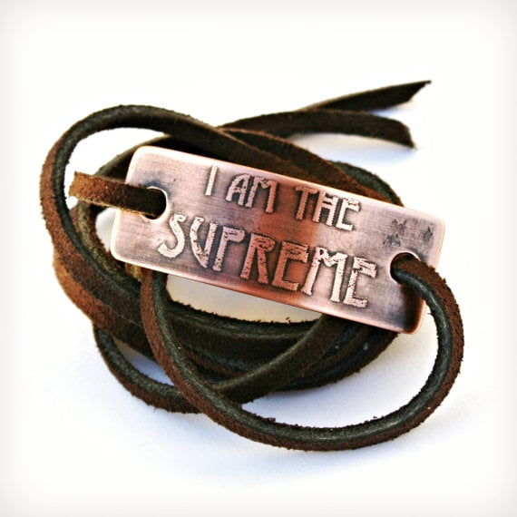 """""""I am the Supreme"""" Bracelet"""