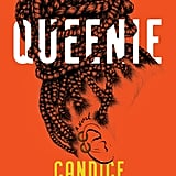 Queenie by Candice Carty-Williams (coming March 19)