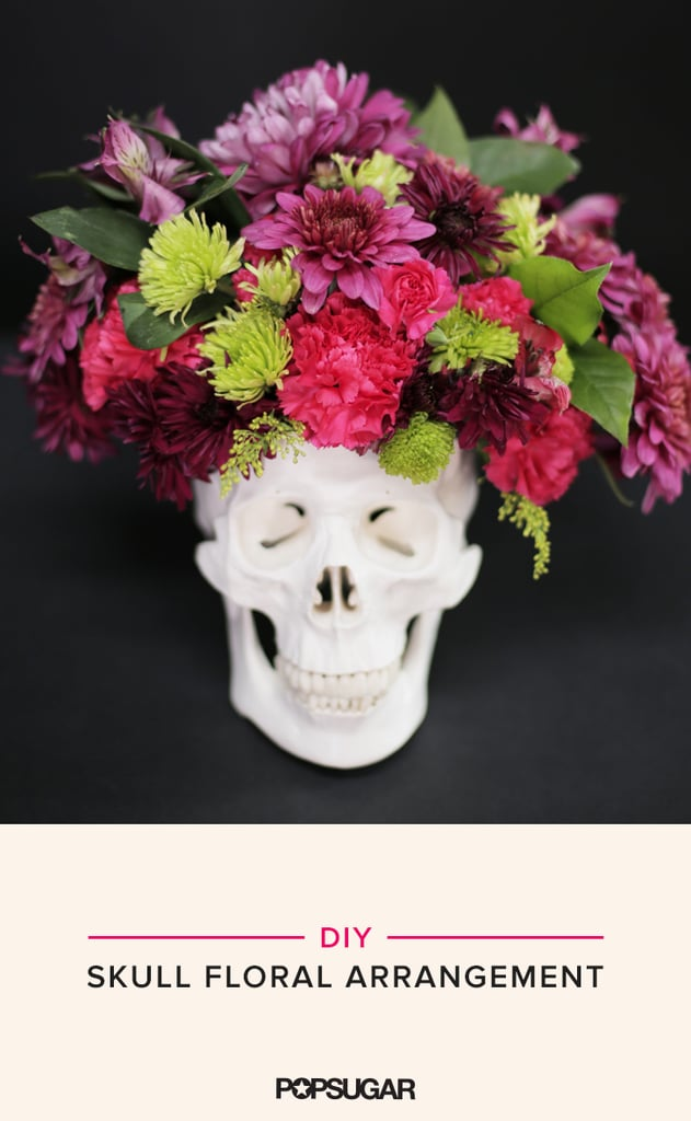 Diy Skull Floral Arrangement Popsugar Home