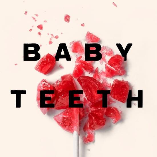 Baby Teeth 2018 Book Excerpt