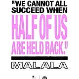 """We Cannot All Succeed When Half of Us Are Held Back."""