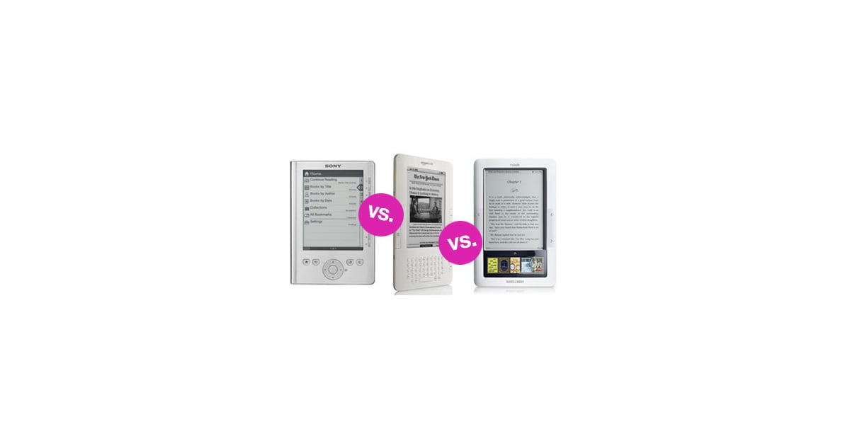 Kindle Vs Sony Reader: Sony Reader Vs. Kindle Vs. Nook 2010-07-06 05:47:56