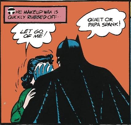 Batman is an abusive partner! Source: DC Comics