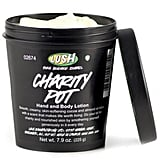 Lush Charity Pot Hand and Body Lotion, $14.95