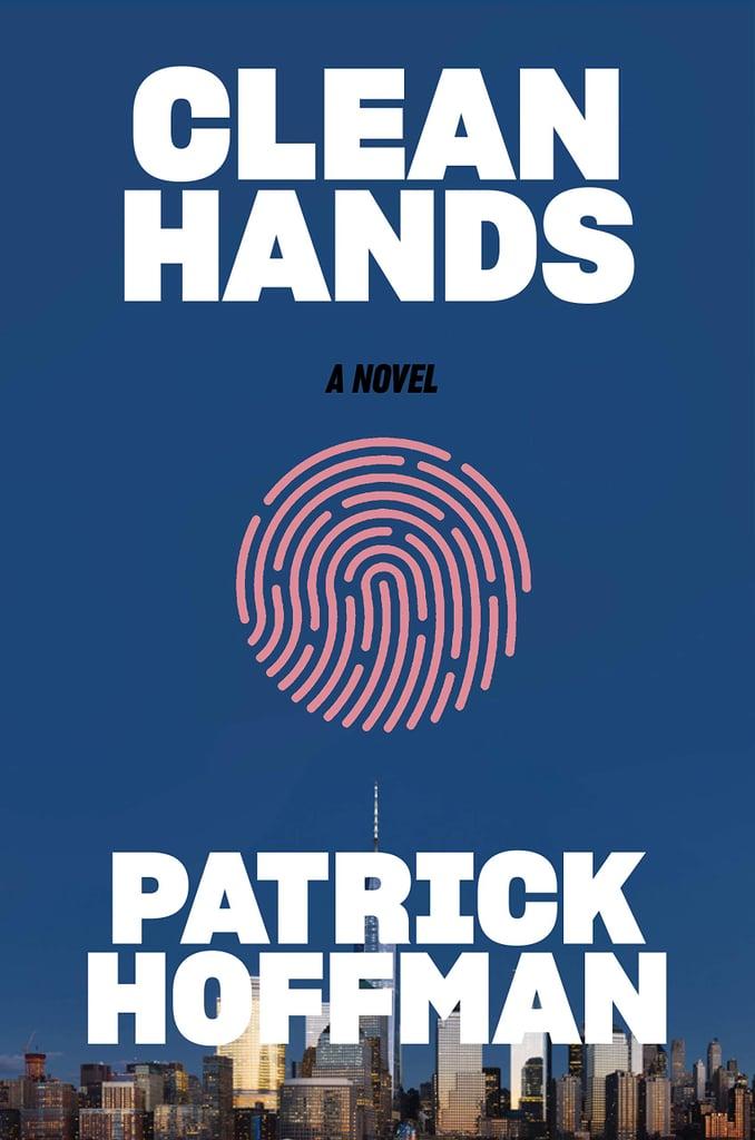 Clean Hands by Patrick Hoffman