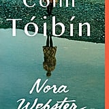 Aug. 2014 — Nora Webster by Colm Tóibín