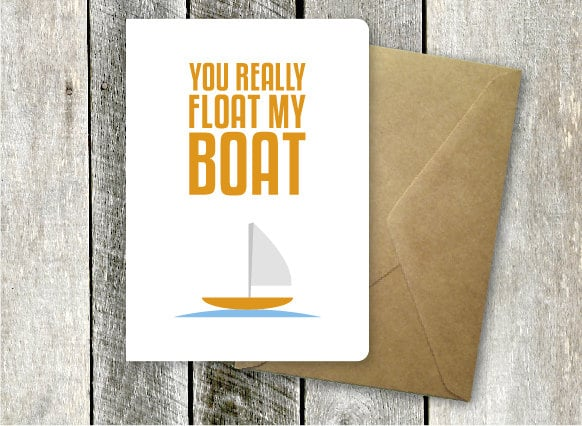 You really float my boat ($5)