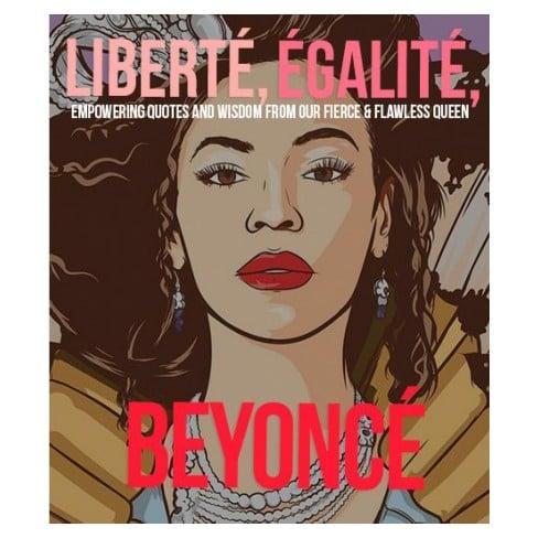 Liberté Egalité Beyoncé Book