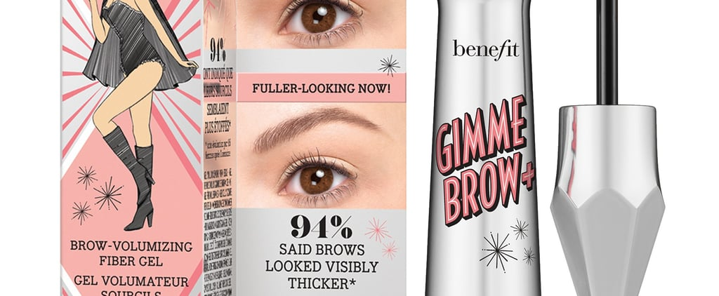 Run — Don't Walk! Benefit Cosmetics's Gimme Brow Is Out Today!