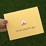 I'm So Corny For You ($5)