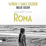 """""""When I Was Older"""" by Billie Eilish"""