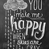 You Make Me Happy Rain Cloud Print