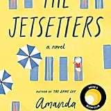 March 2020 —The Jetsetters by Amanda Eyre Ward