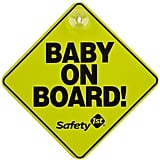 """""""I propped one of those 'Baby on Board' signs against the pillows after I made the bed. He saw it when he came home from work that night."""" — Emily H."""