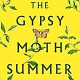 The Gypsy Moth Summer by Julia Fierro