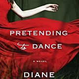 Pretending to Dance by Diane Chamberlain