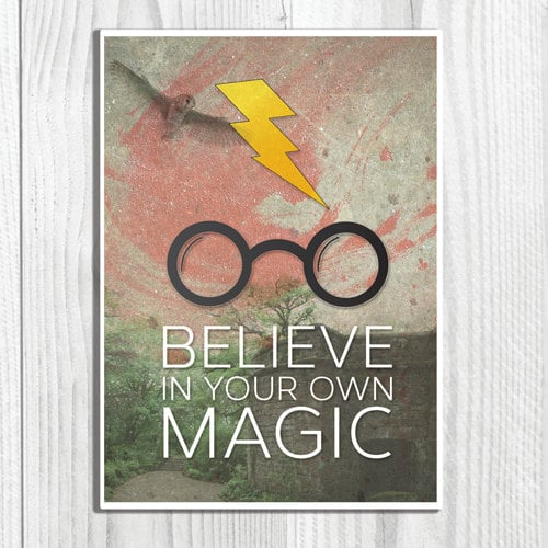Believe in your own magic ($9-$13)