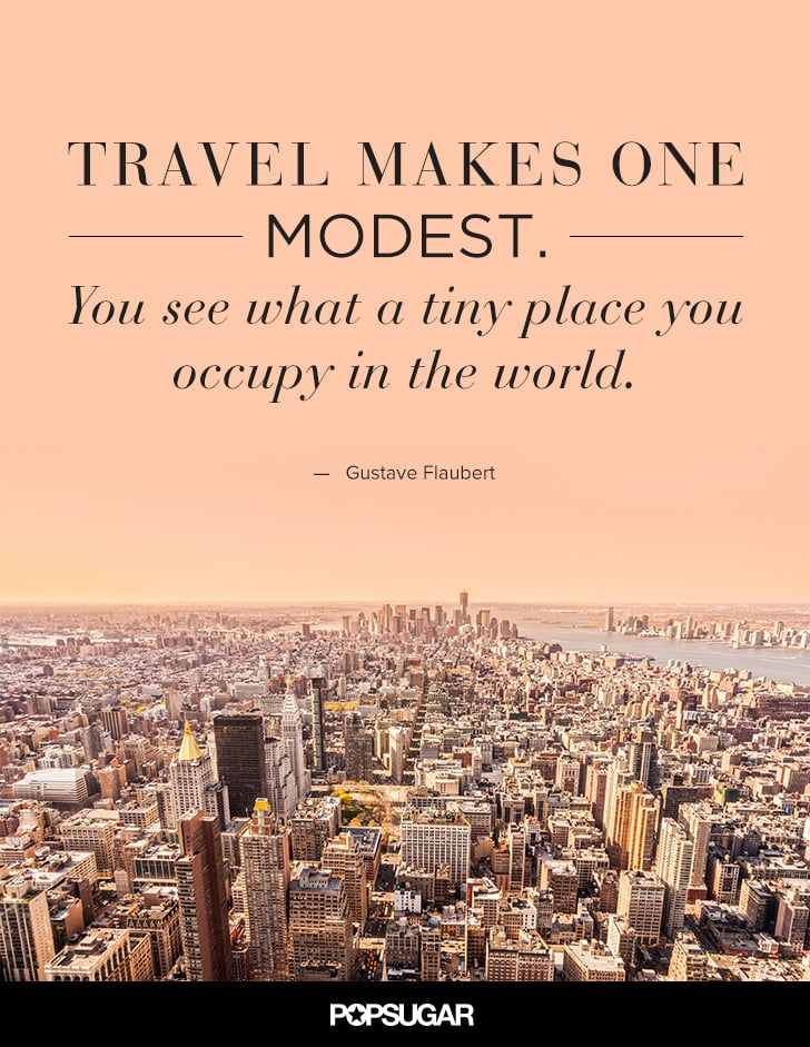 Best travel quotes popsugar smart living photo 14 Home is the best place in the world quotes