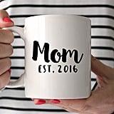 Mom Est. Mug