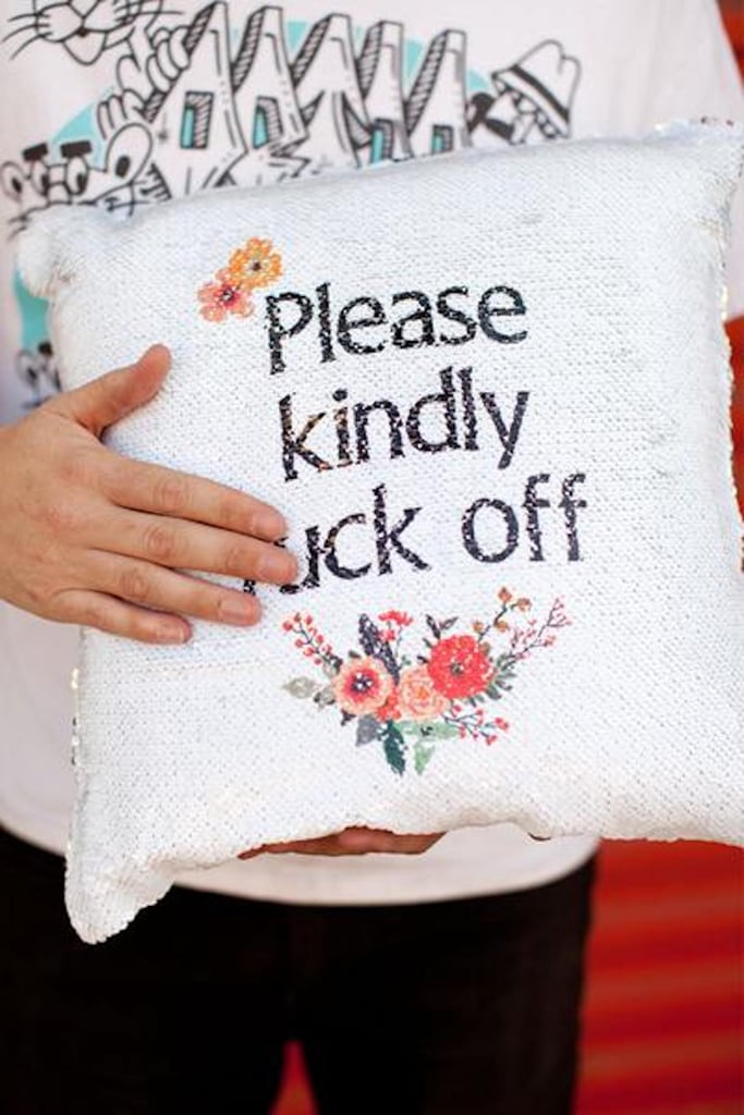 """Kindly F*ck Off"" Reversible Sequin Pillow"