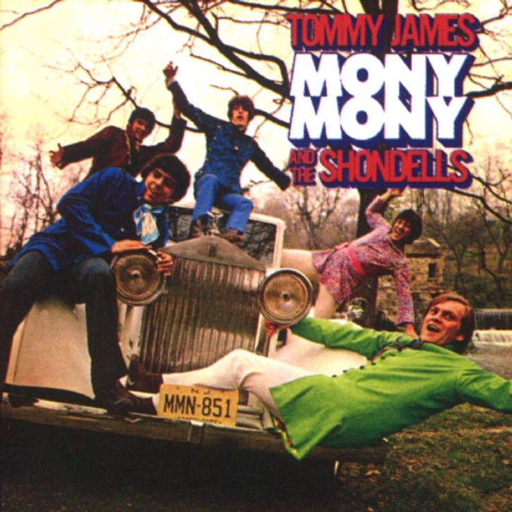 Quot Mony Mony Quot By Tommy James And The Shondells Oldies Songs For Weddings Popsugar