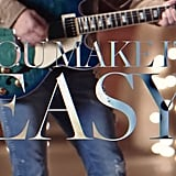 """You Make It Easy"" by Jason Aldean"
