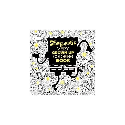SpongeBob Very Grown-Up Coloring Book | Best Target Gifts For ...