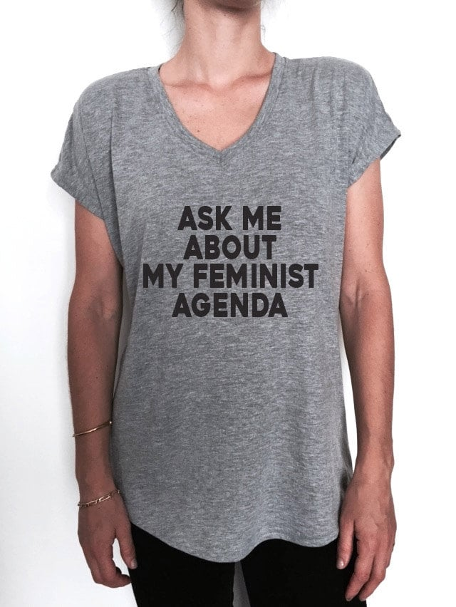 Ask Me About My Feminist Agenda ($17)