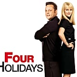 Four Holidays
