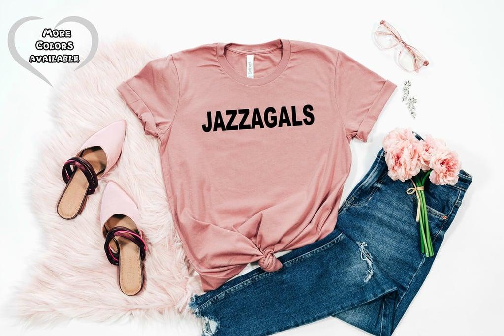 Schitt's Creek Jazzagals Shirt