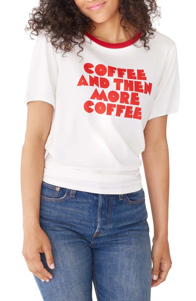 Ban.do Coffee & More Coffee Ringer Tee