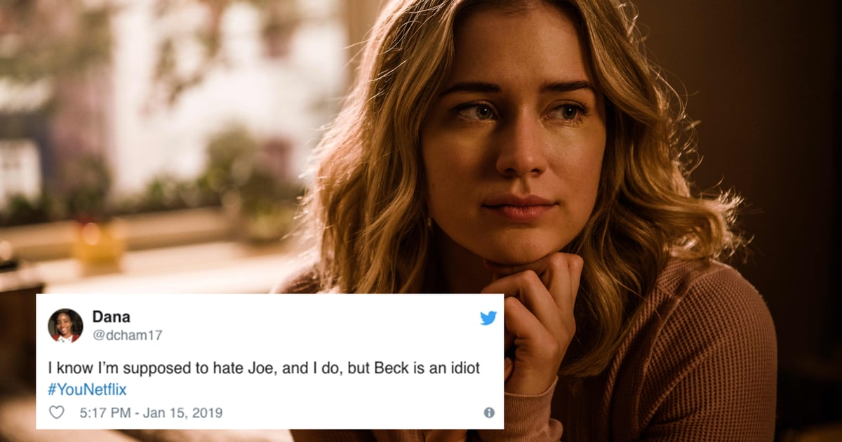 Funny Tweets And Memes About Beck From You On Netflix Popsugar
