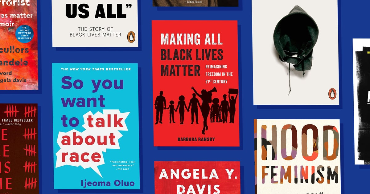 20 Books About Black Lives Matter and Civil Rights to Put on Your Essential Reading List