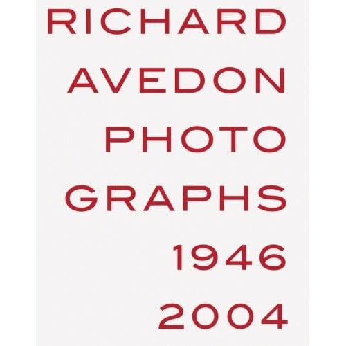 Fab Read: Richard Avedon, Photographs 1946-2004