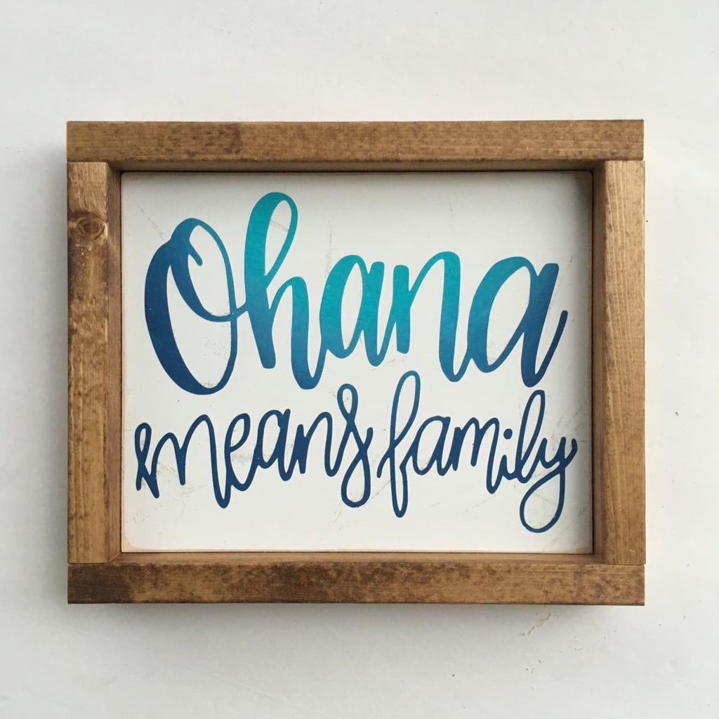 Lilo And Stitch Quote Sign Disney Gifts For Couples Popsugar