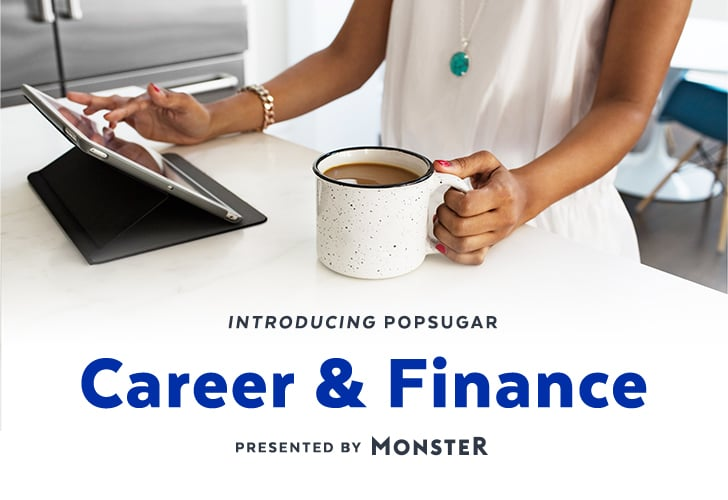 We Are Thrilled To Announce The Launch Of POPSUGAR Career And Finance A Brand New Site Devoted Help Millennial Women Realize Their Ideal Lives