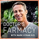 The Doctor's Farmacy With Mark Hyman, MD