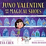 Juno Valentine and the Magical Shoes