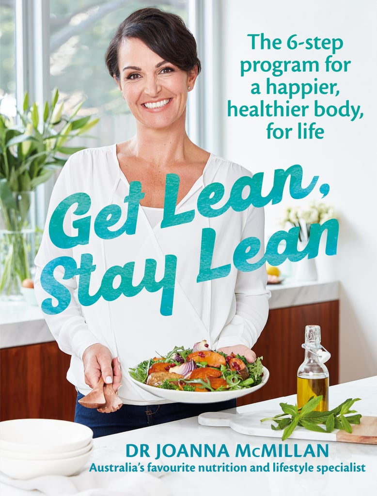 Get Lean, Stay Lean by Dr. Joanna McMillan (Available Jan. 1)