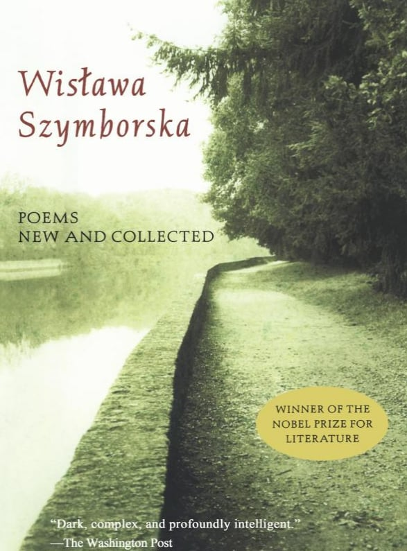Poems New and Collected by Wislawa Szymborska