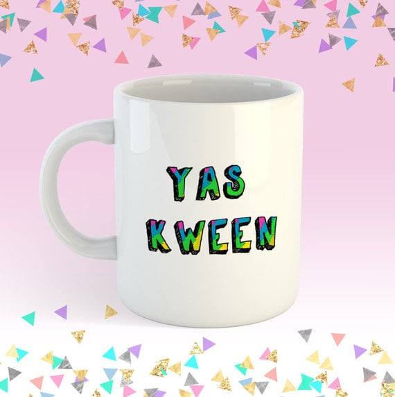 YAS Kween Mug ($14)