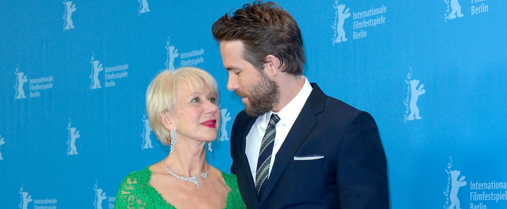 Helen Mirren's Essay About Ryan Reynolds Will Make Your Body Feel Things