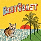 """Summer Mood"" by Best Coast"