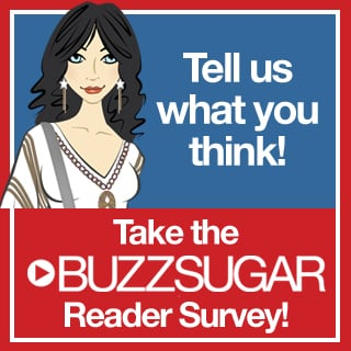 Take the BuzzSugar Reader Survey!