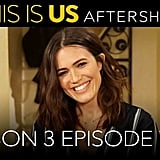 This Is Us Aftershow With Mandy Moore, Taylor Goldsmith, and Siddhartha Khosla