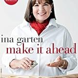 Ina Garten's Make It Ahead