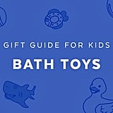Best Bath Toys for 1-Year Olds in 2018