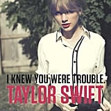 "Best New Single: ""I Knew You Were Trouble"" by Taylor Swift"