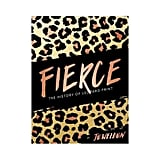 Fierce: The History of Leopard Print by Jo Weldon